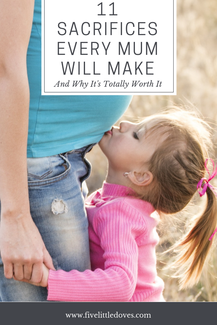 11 Sacrifices every mother will make | Everything changes when you become a mom, and mom's give up a lot to make sure their baby has the best life. This is one mums experience of how life will change after you have a baby www.fivelittledoves.com