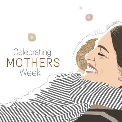 Introducing Celebrating Mothers week