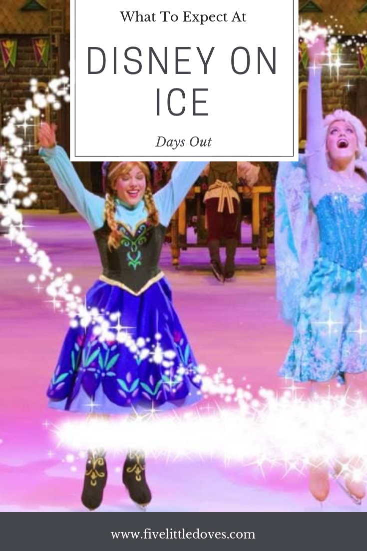 What To Expect At Disney On Ice | If you have never been before you may wonder if Disney on Ice is worth the cost? This post tells you what to expect from your first ever Disney On Ice experience and whether it is suitable for toddlers, preschoolers, kids, tweens, teens adults and everyone in between www.fivelittledoves.com