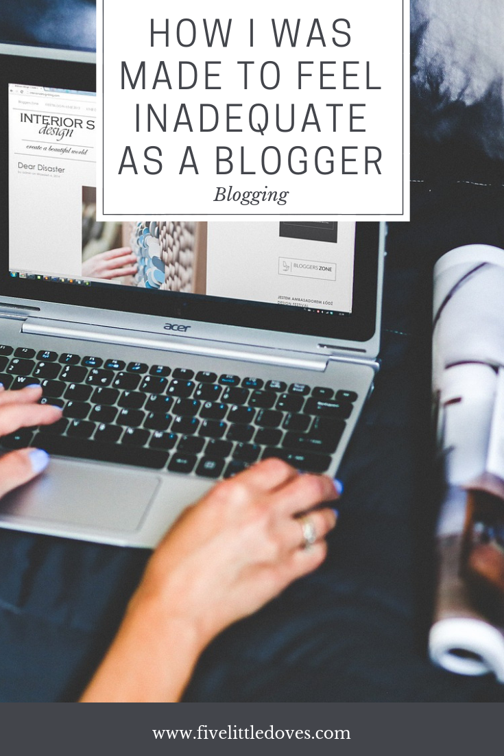 How I was Made To Feel Inadequate As A Blogger | I attended a blogging conference that knocked my confidence and took away the joy of blogging. This is how it made me feel, and why I won't let me beat me or stop me from writing www.fivelittledoves.com