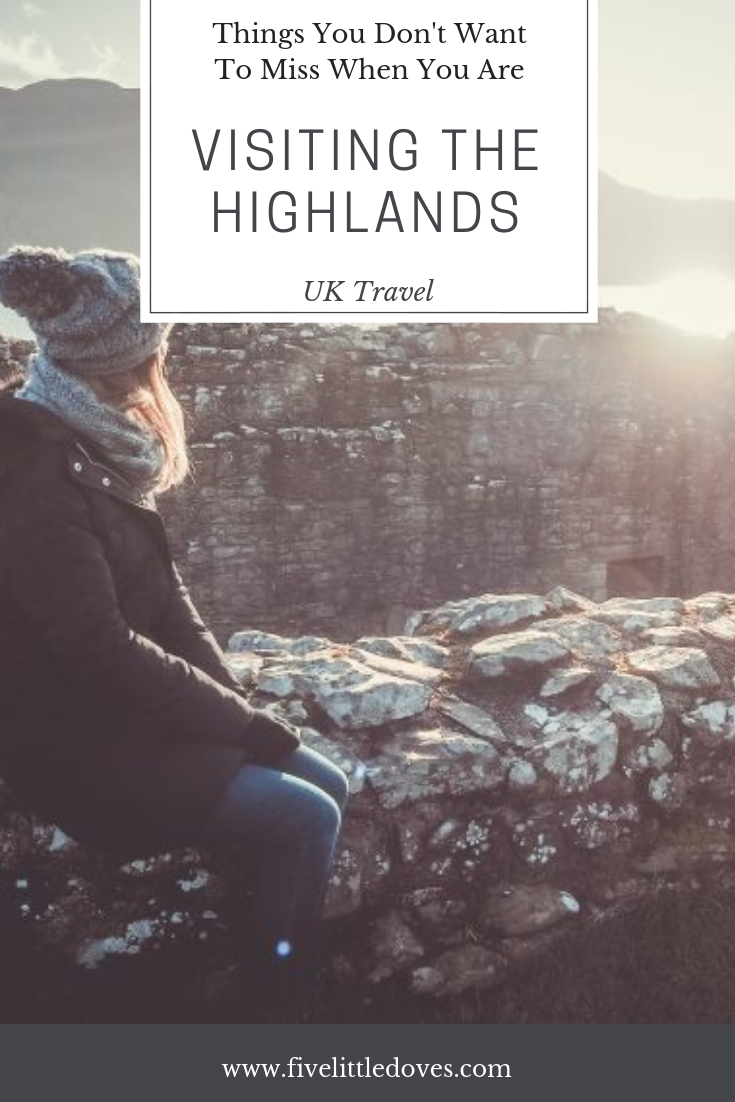 Things You DOn't Want To Miss When Visiting The Highlands | Visiting Scotland is high on many peoples travel bucket list - but what is there to do there? This post shares what we got up to when I visited the Highlands with friends. Castles to visit, lochs to take a boat ride on and restaurants to eat in all listed www.fivelittledoves.com