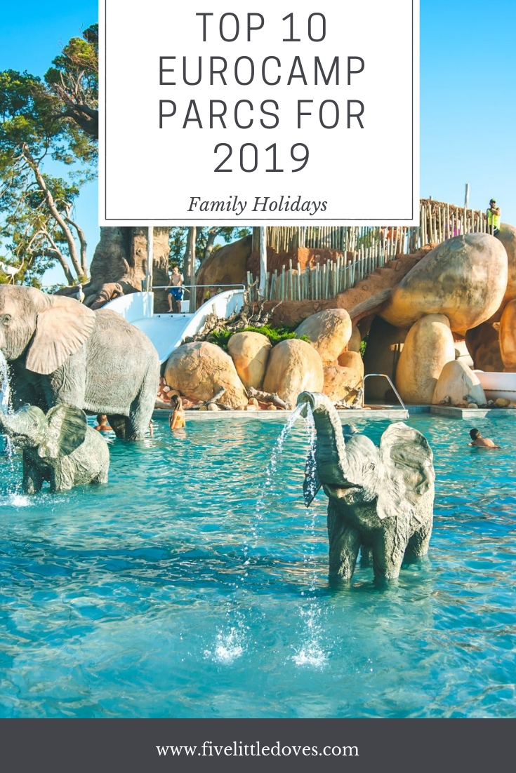Top 10 Eurocamp Parcs for 2019 | Where should you go on your European family holiday? Check out these 10 holiday parks in Europe that are affordable for a large family. Let the kids swim and explore the surrounding areas in one of these holiday spots for 2019 www.fivelittledoves.com